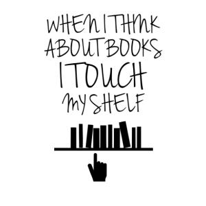 Amikor a könyveimre gondolok...vicces falmatrica kép