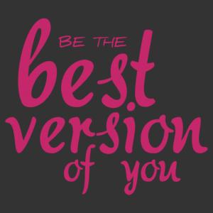 Be the best version - Legyél önmagad legjobb verziója feliratos motivációs fal matrica kép