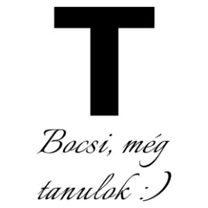 Bocs még tanulok (Tanuló vezető T-betű) csajos matrica kép