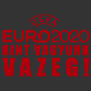 Euro2020 Európabajnokság Kint vagyunk vazeg! feliratos autómatrica kép