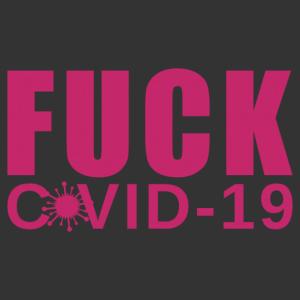 Fuck COVID19 (B*szódj meg COVID) feliratos autómatrica kép