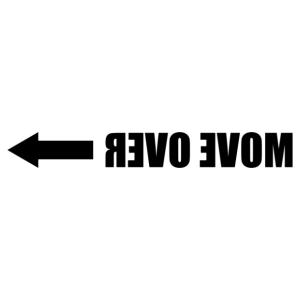 Húzódj le (Move over) angol feliratos tükörírásos matrica kép