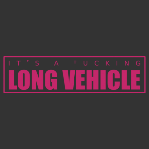 K***szott hosszú jármű - Fucking long vehicle autómatrica kép