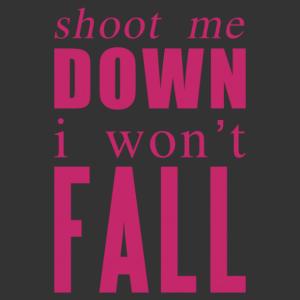 Shoot me down, i won't fall motivációs falmatrica kép